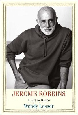 Jerome Robbins: A Life in Dance book