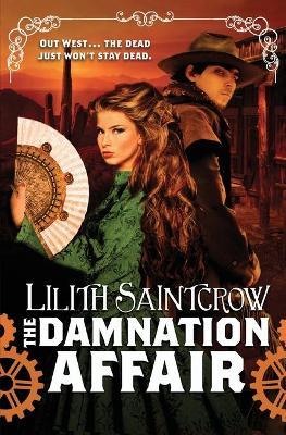 The Damnation Affair by Lilith Saintcrow