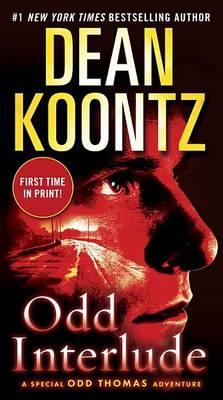 Odd Interlude by Dean R Koontz