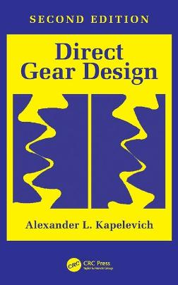 Direct Gear Design by Alexander L. Kapelevich