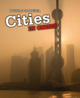 Cities in Crisis by Paul Mason