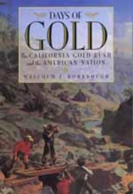 Days of Gold by Malcolm J. Rohrbough