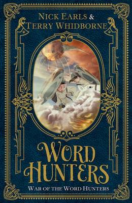 Word Hunters: War of the Word Hunters by Nick Earls