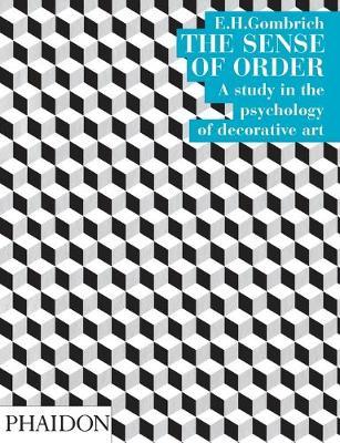 The Sense of Order by Leonie Gombrich