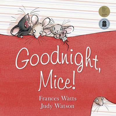 Goodnight, Mice! (Big Book) book