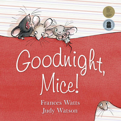 Goodnight, Mice! (Big Book) by Frances Watts