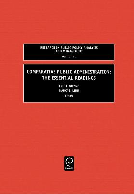 Comparative Public Administration by Eric E. Otenyo