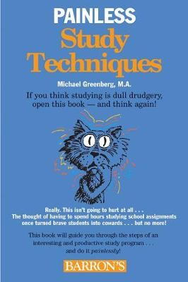 Painless Study Techniques by Michael Greenberg