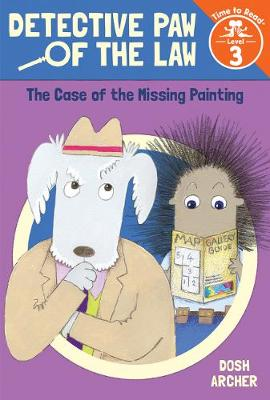 The Case of the Missing Painting by Dosh Archer