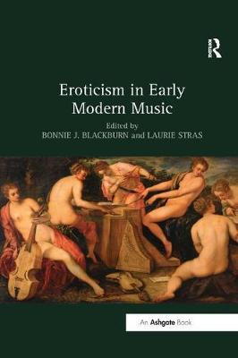 Eroticism in Early Modern Music book