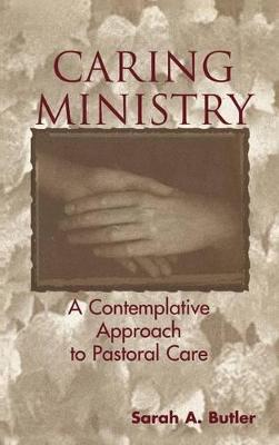 Caring Ministry by Sarah A. Butler