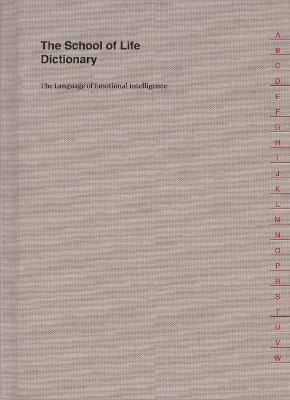 The School of Life Dictionary by The School of Life