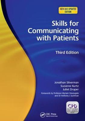 Skills for Communicating with Patients, 3rd Edition by Jonathan Silverman
