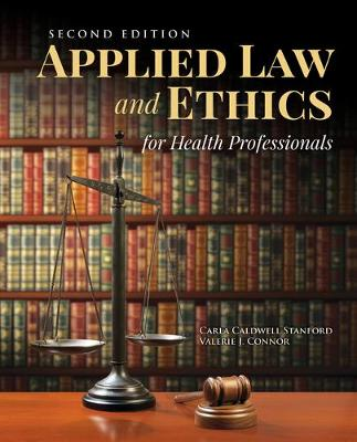 Applied Law  &  Ethics For Health Professionals book