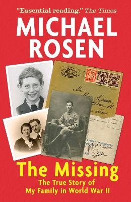 The Missing: The True Story of My Family in World War II book