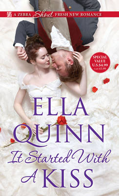 It Started With A Kiss by Ella Quinn