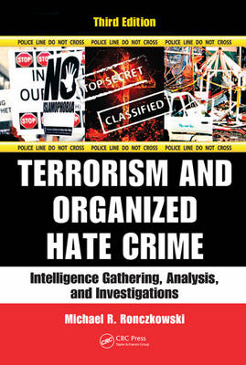 Terrorism and Organized Hate Crime by Michael R. Ronczkowski