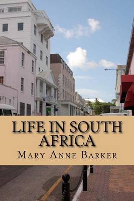 Life in South Africa by Lady Mary Anna Barker