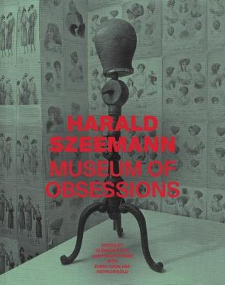 Harald Szeemann - Museum of Obsessions book