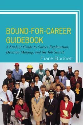 Bound-for-Career Guidebook by Frank Burtnett