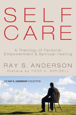 Self-Care by Ray S Anderson