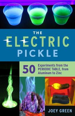 Electric Pickle by Joey Green