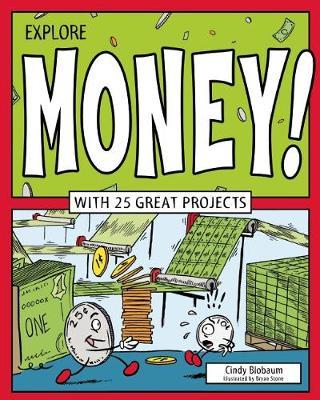 Explore Money! by Cindy Blobaum