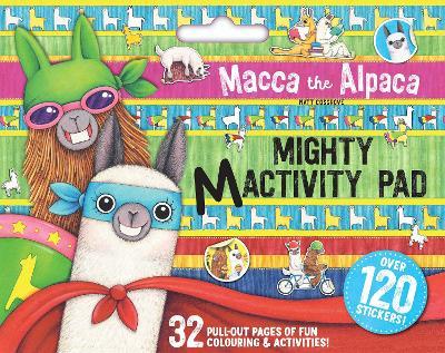 Macca the Alpaca: Mighty Mactivity Pad book