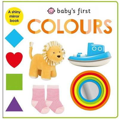 Colours: Baby'S First by Roger Priddy