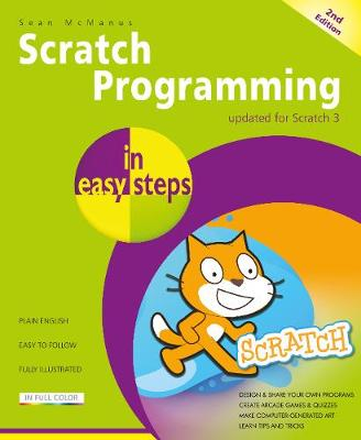 Scratch Programming in easy steps by Sean McManus