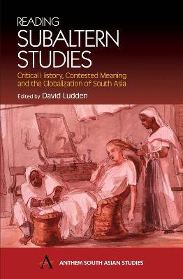 Reading Subaltern Studies by David Ludden