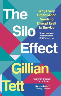 The Silo Effect by Gillian Tett
