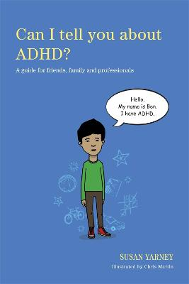 Can I tell you about ADHD? by Chris Martin