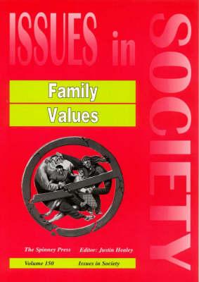 Family Values by Justin Healey
