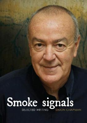 Smoke Signals: Selected Writing book