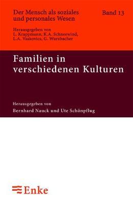 Familien in Verschiedenen Kulturen by Ute Schonpflug