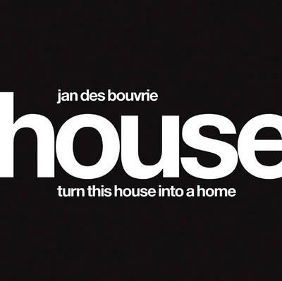 Jan Des Bouvrie: House book