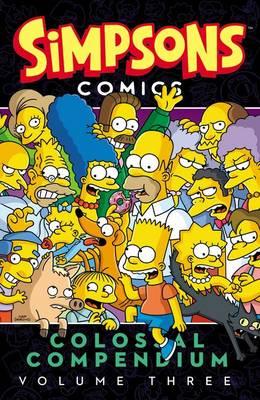 Simpsons Comics Colossal Compendium, Volume 3 book