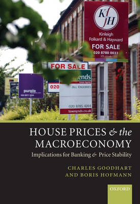 House Prices and the Macroeconomy by Charles Goodhart