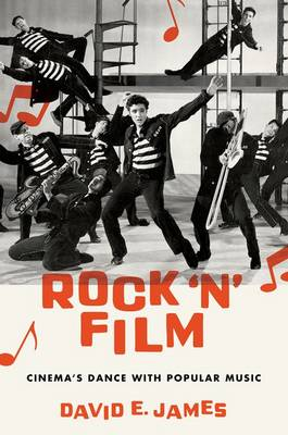 Rock 'N' Film by David E. James