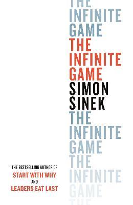 The Infinite Game by Simon Sinek