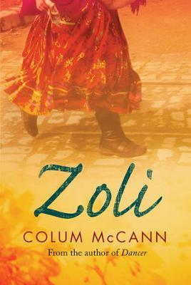 Zoli by Colum McCann