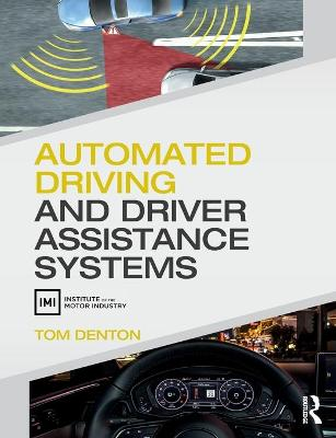 Automated Driving and Driver Assistance Systems by Tom Denton
