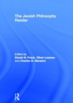 Jewish Philosophy Reader by Daniel H. Frank