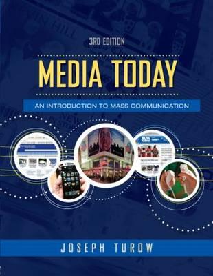 Media Today by Joseph Turow