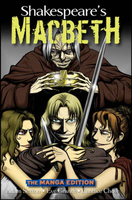 Shakespeare's 'Macbeth': The Manga Edition by Adam Sexton