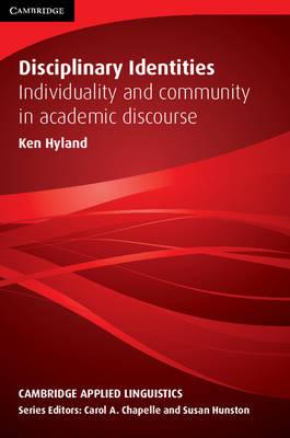 Disciplinary Identities by Ken Hyland