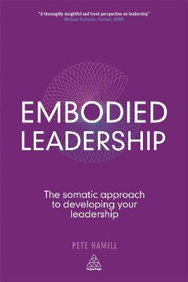 Embodied Leadership by Pete Hamill