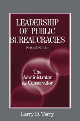 Leadership of Public Bureaucracies book