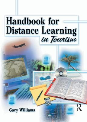 Handbook for Distance Learning in Tourism by Kaye Sung Chon